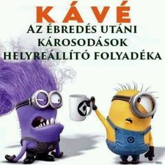 Minions, Good Morning, Funny, Fictional Characters, Coffee, Buen Dia, Kaffee, The Minions, Bonjour