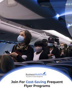 Business Class Tickets, First Class Tickets, First Class Flights, Frequent Flyer Program, Cost Saving, Management Company, Travel Agency, World Traveler, Business Travel