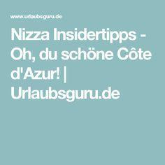 Nizza Insidertipps - Oh, du schöne Côte d'Azur!   Urlaubsguru.de