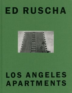Ed Ruscha : Los Angeles This is the catalogue for Ed Ruscha's exhibition Los Angeles Apartments, held at the Kunstmuseum Basel in In Ed Ruscha published Some Los Angeles Apartments, the third of his ongoing series of photographic books, and completed a Graphic Design Studio, Web Design, Layout Design, Book Cover Design, Book Design, Los Angeles Apartments, Sleepy Jones, Publication Design, Book Format