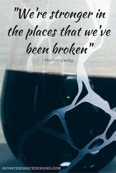 """""""We're stronger in the places that we've been broken"""" Hemingway Quote Kintsugi Japanese inspired etched wine glasses for weddings, anniversary gifts, hand decorated Cocktail Glassware, Etched Glassware, Cocktails On The Rocks, Hemingway Quotes, Ernest Hemingway, Etched Wine Glasses, Whiskey Glasses, Wedding Toasting Glasses, Kintsugi"""