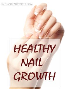 Healthy nail growth - longer and stronger - ♥ IndianBeautySpot.Com ♥  I might add taking Food Grade  Diatomeous Earth (Silica) in water increases hardness.