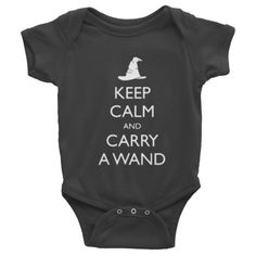 Keep Calm and Carry a Wand Infant short sleeve one-piece