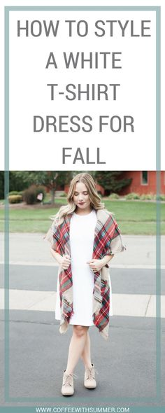 How To Style A White T-Shirt Dress For Fall