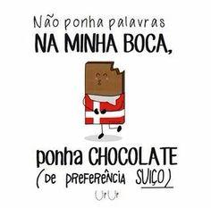 Vai... Chocolate ...