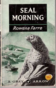 Seal Morning by Rowena Farr - illustrated by Raymond Sheppard