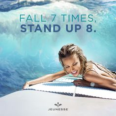 Fall 7 times, stand up 8. -