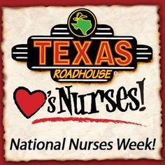TRH National Nurses Week National Nurses Week, Texas Roadhouse, Marketing