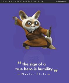 14 Life Lessons You Learn From The Infinite Wisdom Of Kung Fu Panda Kung Fu Panda Quotes, Kung Fu Panda 3, Pixar Quotes, Cartoon Quotes, Cute Disney Quotes, Master Shifu, Affirmation Quotes, Wisdom Quotes, Qoutes
