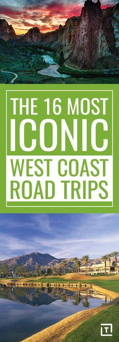 Add these west coast road trip spots to your travel bucket list.