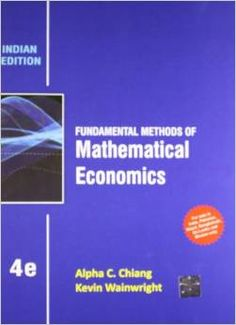 Chiang's fourth edition provides readers with the mathematical concepts and knowledge necessary to succeed in upper-level and graduate economics courses.