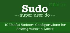 Sudoers Configuration for sudo in Linux