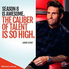 The talent has brought it. Adam Levine has noticed it.