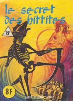 Série bleue (demi-bleue) et Hors-série (Elvifrance) -25- Le secret des Hittites