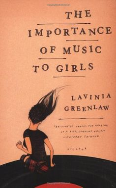 The Importance of Music to Girls by Lavinia Greenlaw http://www.amazon.com/dp/0312428375/ref=cm_sw_r_pi_dp_jzfTtb15S9Z5QSGQ