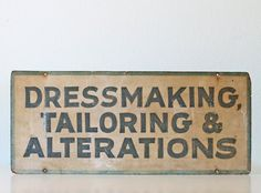 Vintage Sign  Dressmaking Tailoring & Alterations by bellalulu, $130.00