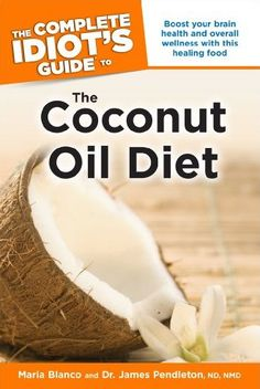 Guide to the Coconut Oil Diet — now we totally get the Paleo Diet obsession. One of our detox picks for spring!