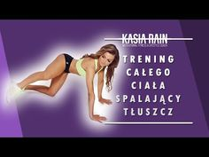Efektywny spalacz tluszczu! Trening odchudzajacy - Kasia Rain - YouTube Health Fitness, Rain, Yoga, Workout, Youtube, Sports, Movies, Movie Posters, Exercises