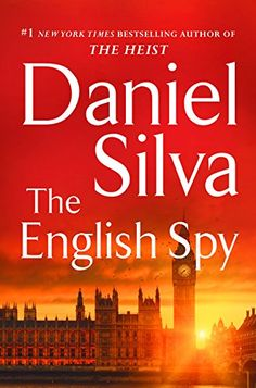 The English Spy, 2015 The New York Times Best Sellers Fiction winner, Daniel Silva #NYTime #GoodReads #Books
