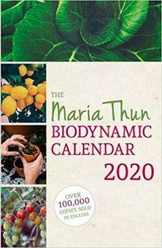 The Maria Thun Biodynamic Calendar 2020 Free Epub Books, Free Ebooks, Good Books, Books To Read, Calendar 2020, Ebook Pdf, Reading Online, Audio Books, Kindle