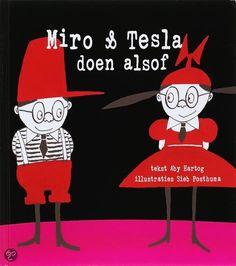 Written by Aby Hartog, illustrated by Sieb Posthuma. ....................................................   'Miro heeft een zus. Ze heet Tesla.  Tesla heeft een broer. Hij heet Miro.  Miro en Tesla hebben dezelfde vader en dezelfde moeder.  Ze wonen in hetzelfde huis, in dezelfde straat, in dezelfde stad. 'Wat doe je?', vroeg Miro. 'Ik doe alsof,'zei Tesla. 'Mag ik meedoen?', vroeg Miro. 'Als je alsof doet wel,'zei Tesla'.