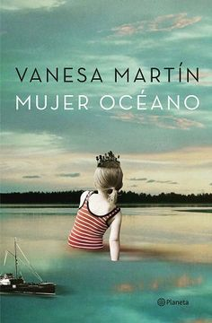 Buy Mujer océano by Vanesa Martín and Read this Book on Kobo's Free Apps. Discover Kobo's Vast Collection of Ebooks and Audiobooks Today - Over 4 Million Titles! Book Jacket, I Love Reading, Romans, Audiobooks, This Book, Ebooks, Entertaining, My Love, Movie Posters