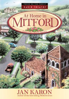All the Mitford Book Series by Jan Karon  ~ love this series so much, I want to live there too~