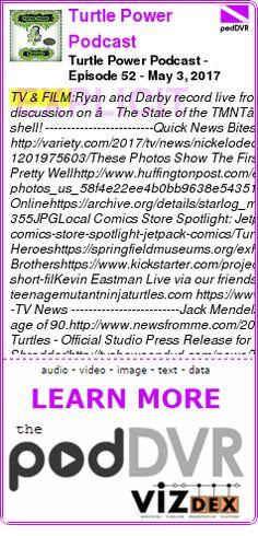 #TV #PODCAST  Turtle Power Podcast    Turtle Power Podcast - Episode 52 - May 3, 2017    READ:  https://podDVR.COM/?c=8643b64a-f67c-2ec5-63e6-a3fcccab238e