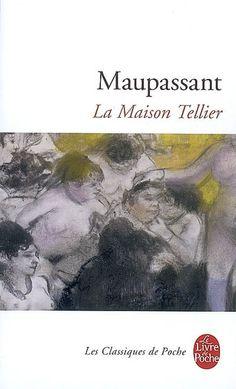 La Maison Tellier. Guy de Maupassant