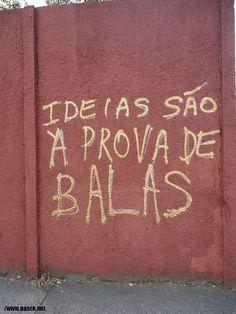 30 de outubro de 2011 Ideias são à prova de balas P A T C H W O R K *d a s* I D E I A S