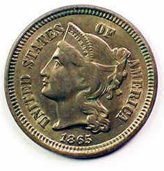 1865 Three Cent Nickel Coin Very High Grade Coin Civil War Coins make Cents