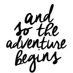 And so the adventure begins - Inspirational poster - Darby Smart
