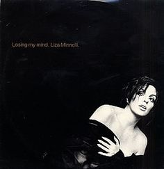 """For Sale - Liza Minnelli Losing My Mind UK  12"""" vinyl single (12 inch record / Maxi-single) - See this and 250,000 other rare & vintage vinyl records, singles, LPs & CDs at http://eil.com"""