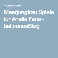 Meerjungfrau Spiele für Arielle Fans - balloonasBlog