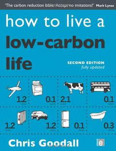 how to live a low-carbon life, Chris Goodall