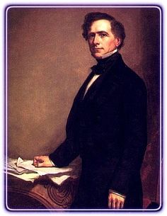 Brigadier General Franklin Pierce U.S. Army (State Militia, New Hampshire). Enlisted as a Private in the Mexican-American War.)