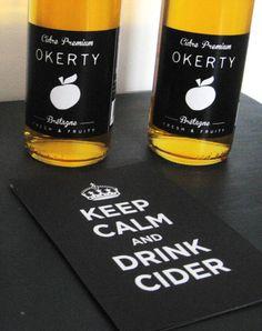 Keep calm & drink cider !