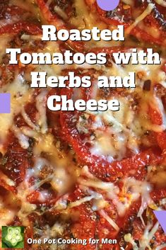 Summer's best recipe of the season starring caramelized tomatoes, roasted garlic, fresh herbs and Parmesan cheese. Mmm!