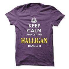 HALLIGAN - KEEP CALM AND LET THE HALLIGAN HANDLE IT - #hoodie for girls #hoodie novios. CHECK PRICE => https://www.sunfrog.com/Valentines/HALLIGAN--KEEP-CALM-AND-LET-THE-HALLIGAN-HANDLE-IT-52561633-Guys.html?68278