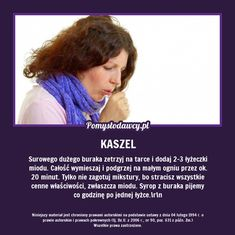 DOMOWY SPOSÓB NA KASZEL, KTÓREGO NIE ZNASZ! Health Advice, For Your Health, Good Advice, Good To Know, Health And Beauty, Helpful Hints, Life Hacks, Healthy Living, Soda