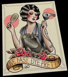 Live Fast! Dye Pretty. www.parlortattooprints.com