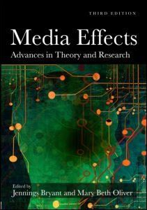 Media Effects Advances in Theory and Research