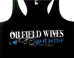 Oilfield Wife Oilfield Wife Shirt Proud Oilfield Wife