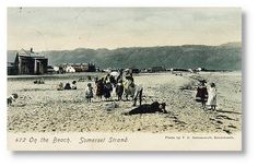 On the Beach at Somerset Strand circa 1905 Bay Photo, Cape Town South Africa, My Land, White Sand Beach, Coastal Homes, Somerset, Vintage Photography, Old Photos, History