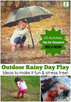 Don't let wet weather keep you cooped up indoors with the kids - try these 20 easy ideas for outdoor rainy day play instead! Free e-guide and poster suitable for both parents and early childhood educators. Nature Activities, Outdoor Activities For Kids, Rainy Day Activities, Outdoor Learning, Spring Activities, Outdoor Play, Toddler Activities, Outdoor Games, Outdoor Education