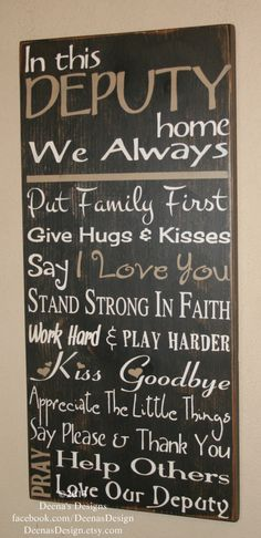 Deputy Wife Police Decor Distressed Wall Decor by DeenasDesign, $60.00 Firefighter Family, Firefighter Decor, Volunteer Firefighter, Police Family, Firefighter Wedding, Firefighter Pictures, Firefighter Quotes, Police Sign, Police Officer
