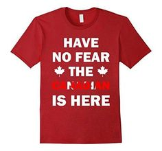 Men's Have No Fear Canada Day Canadian Flag dry funny model Shirt XL Cranberry Canada Day 150, Canada Day Party, Canada Eh, Toronto Canada, Canadian Things, I Am Canadian, Canada Day Crafts, Canada Funny, Canadian Prairies