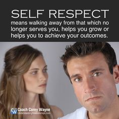 """#selfrespect #success #coaching #coachcoreywayne #confidence #relationships #women #sex #dating #attraction #love #seduction #communication #relationshiphelp #dreams #goals #marriage Photo by iStock.com/studioaltius """"Self-respect means walking away from that which no longer serves you, helps you grow or helps you to achieve your outcomes."""" ~ Coach Corey Wayne"""