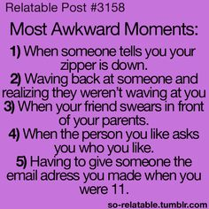 Most Awkward Moments.