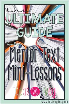 Mentor texts should serve many purposes in the classroom. This guide with a free download will help you teach many skills and subjects with just one book! #mentortexts #teacher #minilessons